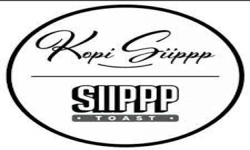 Siiippp Toast